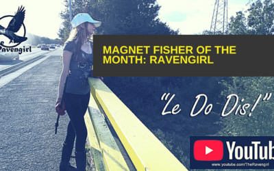Magnet Fisher of the Month – Ravengirl