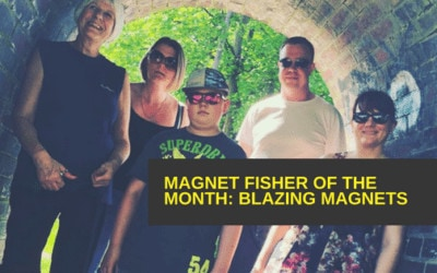 Magnet Fisher of the Month – Blazing Magnets