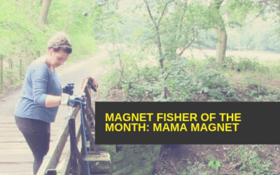 Magnet Fisher of the Month – Mama Magnet